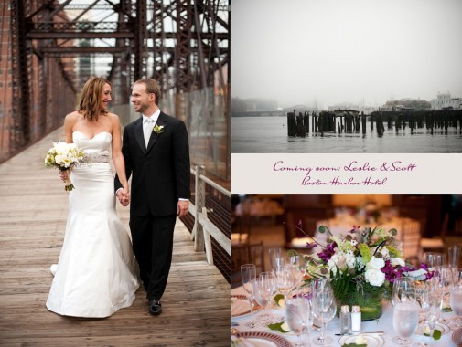 Coming soon: Leslie & Scott wed at the Boston Harbor Hotel